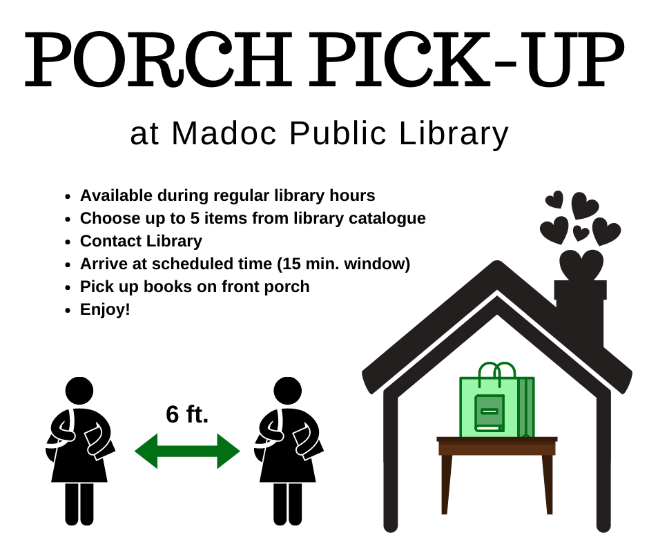 Porch Pick-up at Madoc Public Library.